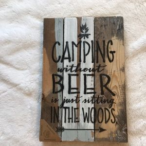 Camping without Beer reclaimed wood sign NEW